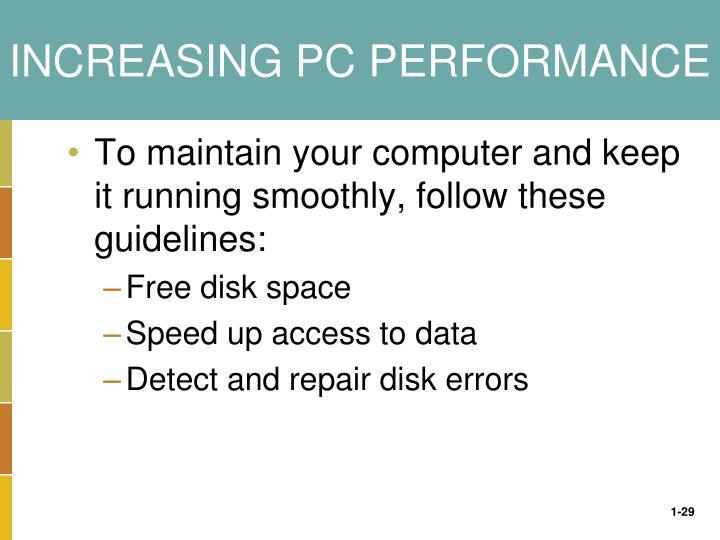 INCREASING PC PERFORMANCE