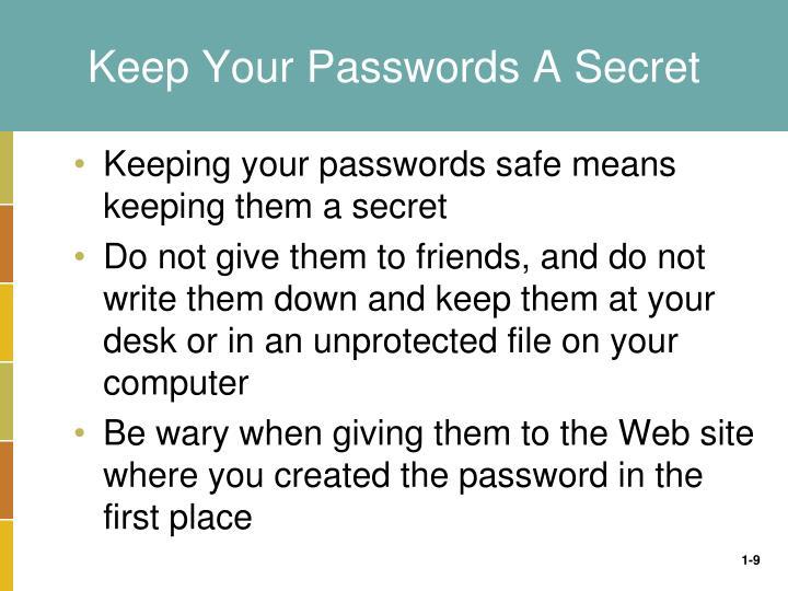 Keep Your Passwords A Secret