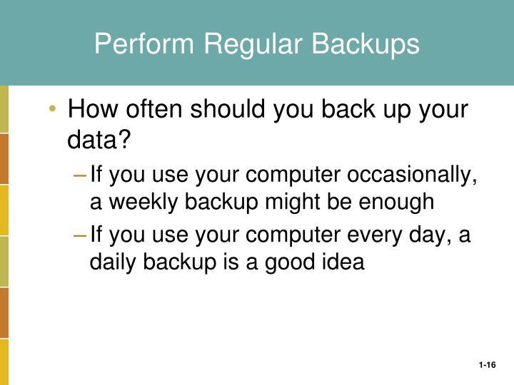 Perform Regular Backups