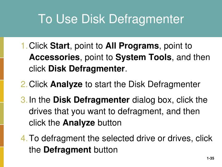 To Use Disk Defragmenter