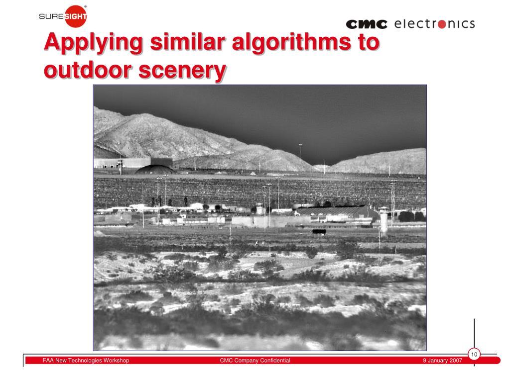 Applying similar algorithms to outdoor scenery