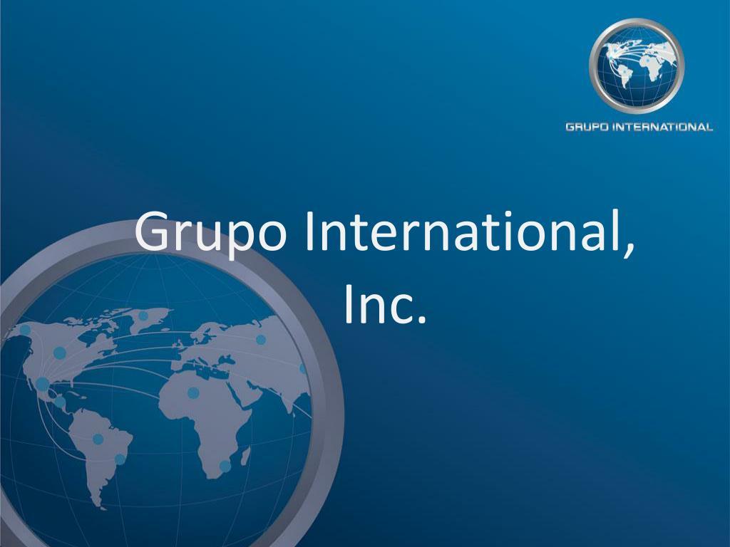 grupo international inc