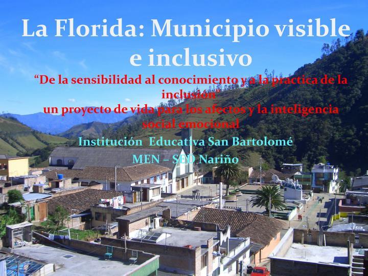 La Florida: Municipio visible e inclusivo