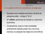 3 os sujeitos do dto da concorr ncia as empresas16