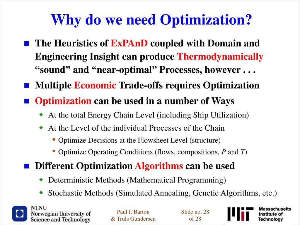 Why do we need Optimization?