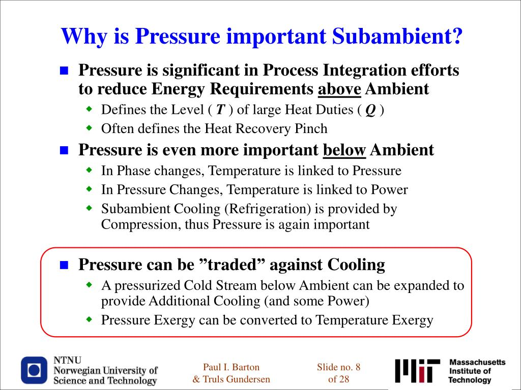 Why is Pressure important Subambient?