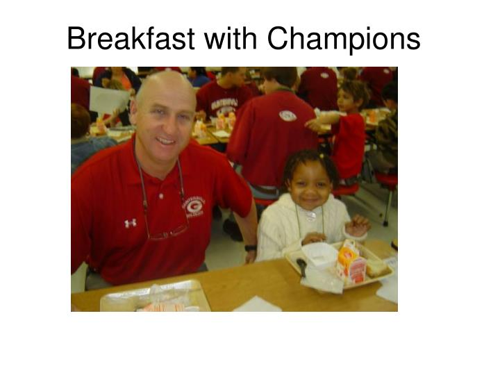 Breakfast with Champions