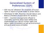 generalised system of preferences gsp