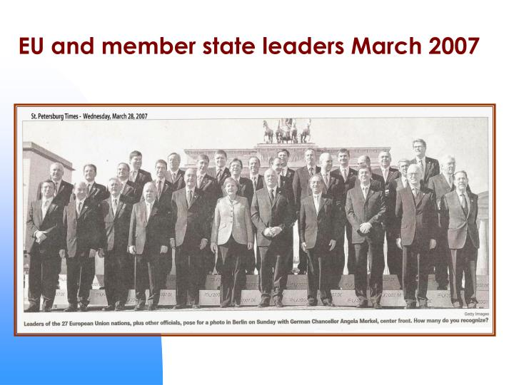 Eu and member state leaders march 2007