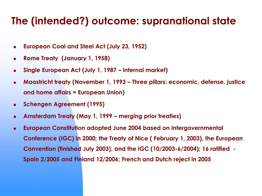 The (intended?) outcome: supranational state