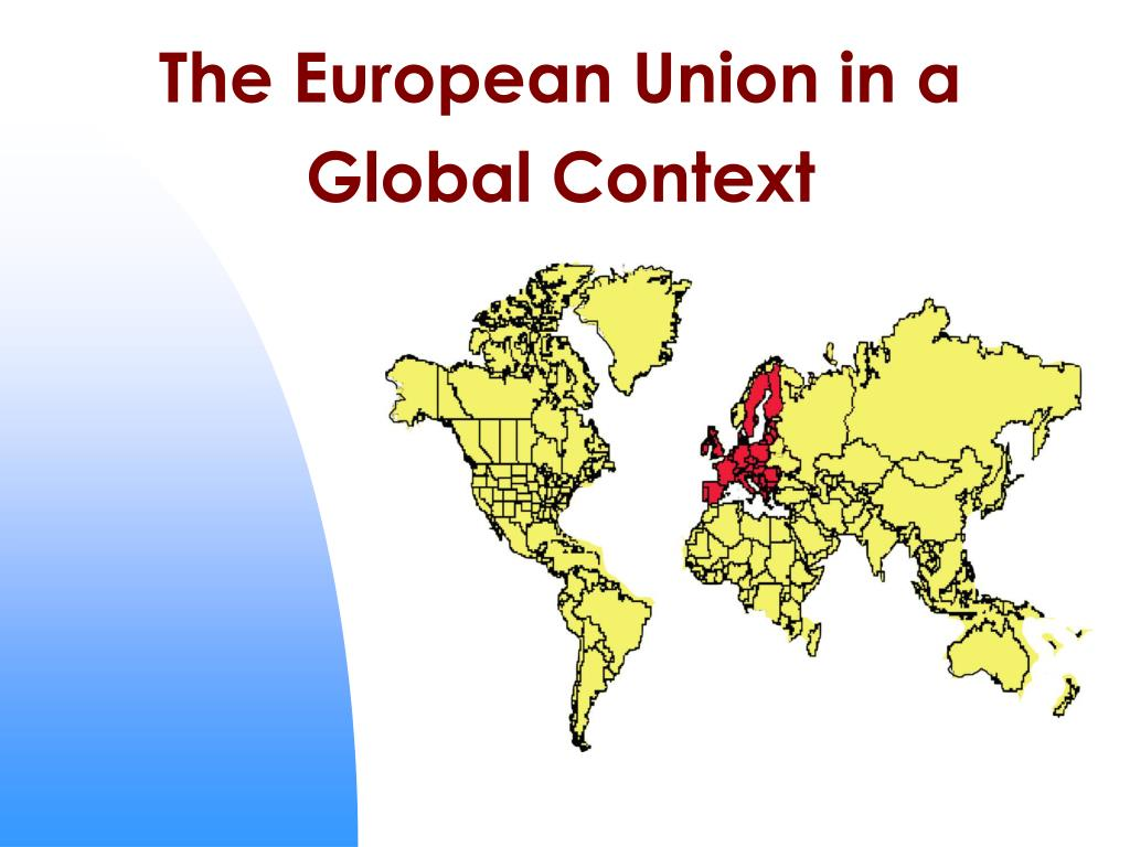 the european union in a global context l.