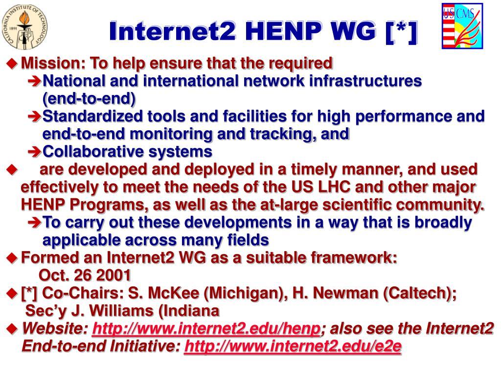 Internet2 HENP WG [*]