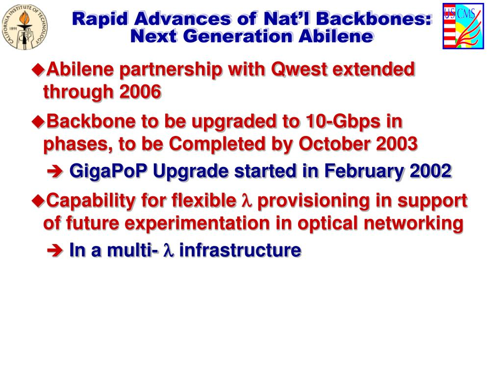 Rapid Advances of Nat'l Backbones: