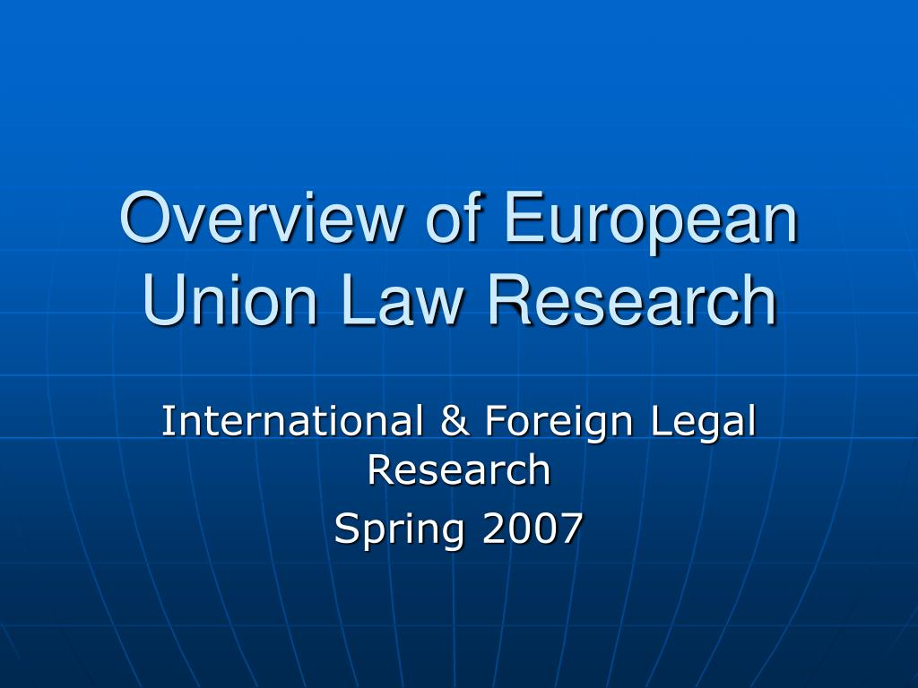 overview of european union law research l.