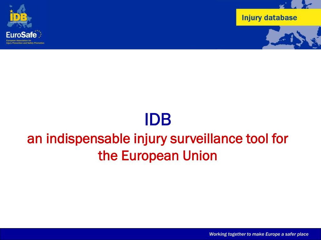 idb an indispensable injury surveillance tool for the european union l.