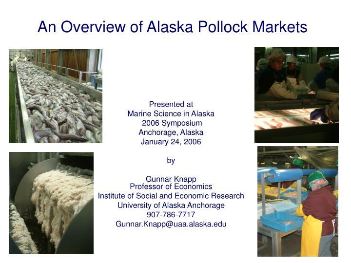 An overview of alaska pollock markets