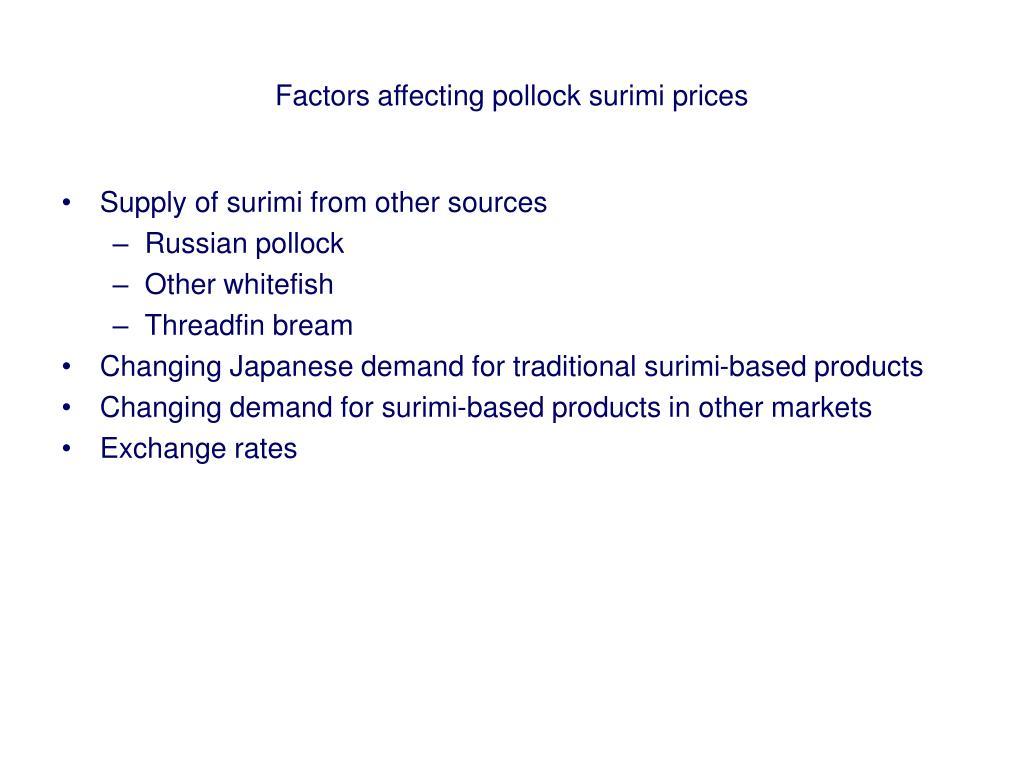 Factors affecting pollock surimi prices
