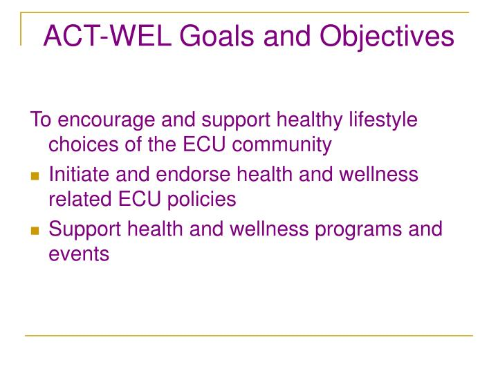 Act wel goals and objectives