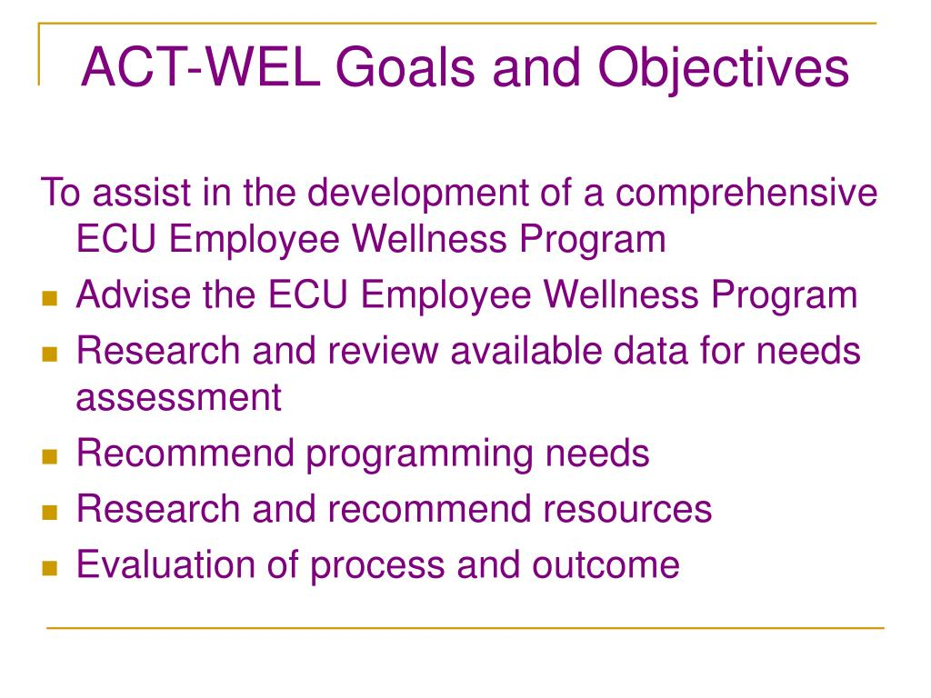 ACT-WEL Goals and Objectives