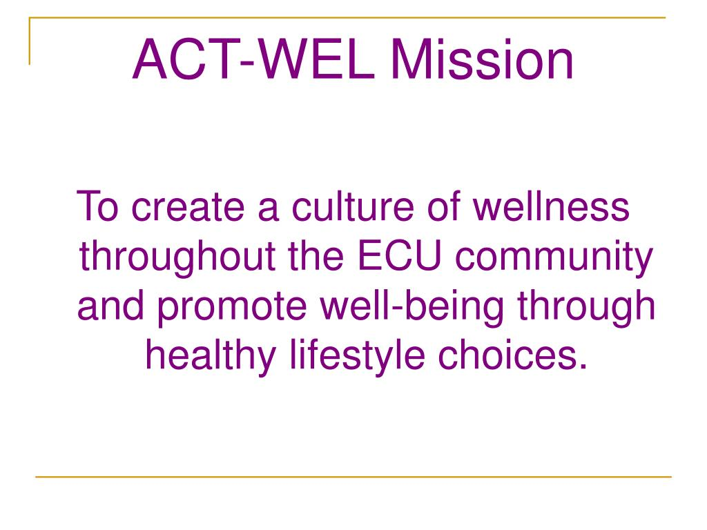 ACT-WEL Mission
