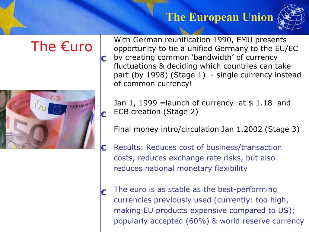 With German reunification 1990, EMU presents opportunity to tie a unified Germany to the EU/EC by creating common 'bandwidth' of currency fluctuations & deciding which countries can take part (by 1998) (Stage 1)  - single currency instead of common currency!