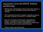 arguments used against turkish membership