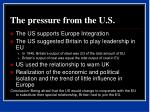 the pressure from the u s