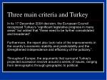 three main criteria and turkey