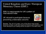 united kingdom and euro european monetary union emu37