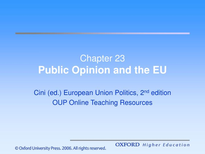Chapter 23 public opinion and the eu