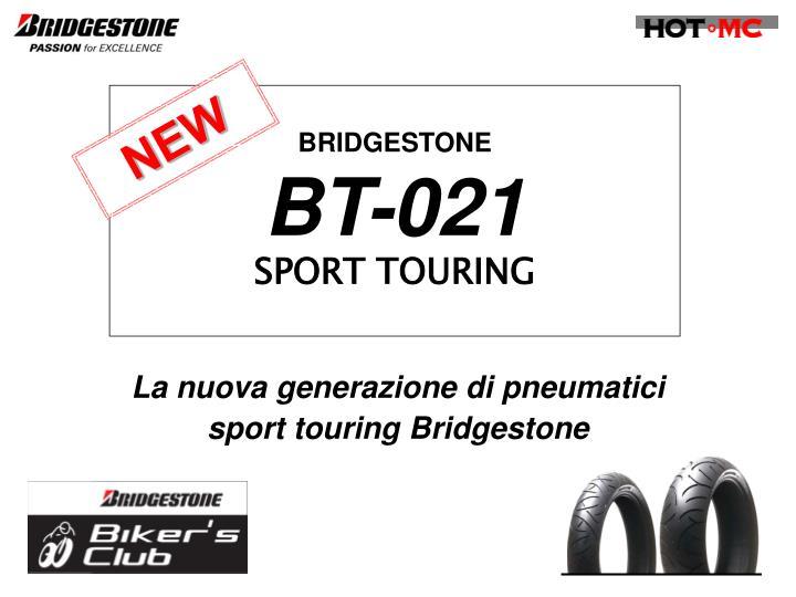 Bridgestone bt 021 sport touring