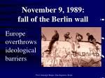 november 9 1989 fall of the berlin wall