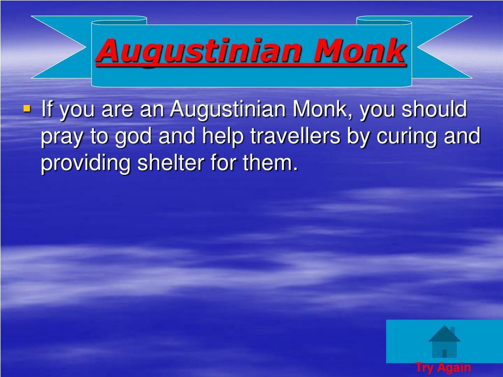 Augustinian Monk