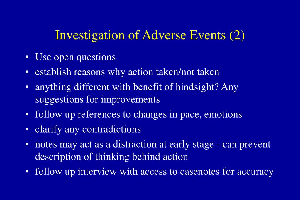 Investigation of Adverse Events (2)