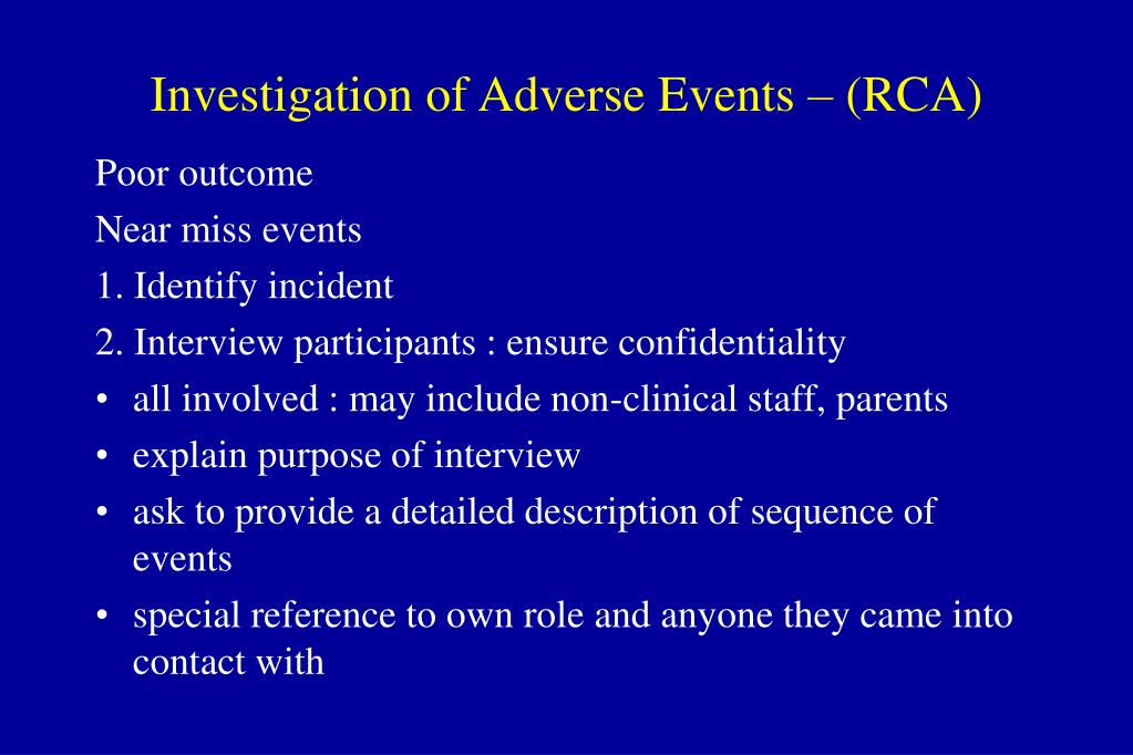 Investigation of Adverse Events – (RCA)