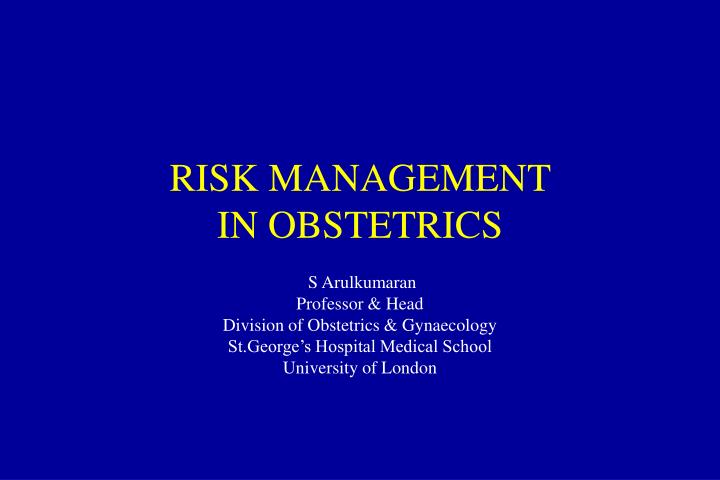 Risk management in obstetrics
