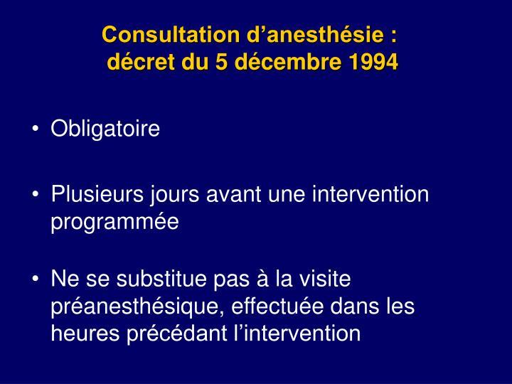 Consultation d anesth sie d cret du 5 d cembre 1994