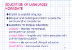 education of languages nowadays