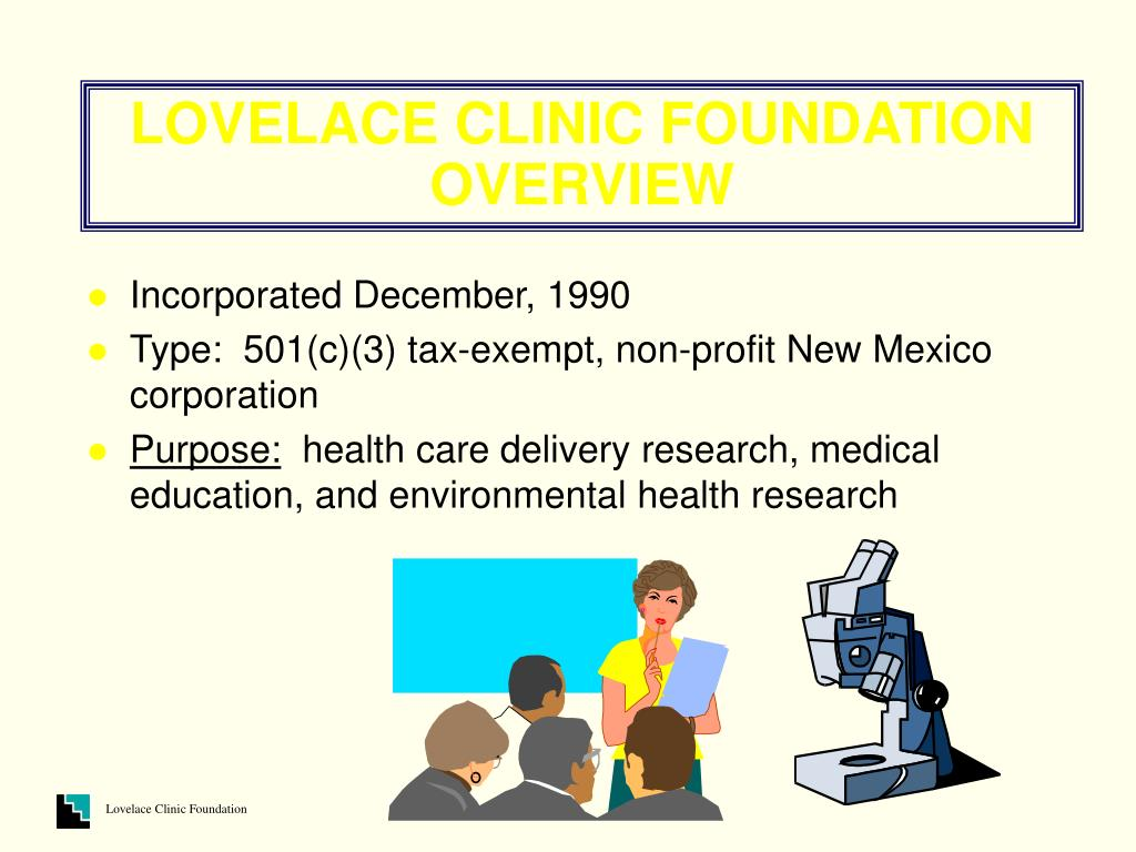 LOVELACE CLINIC FOUNDATION OVERVIEW