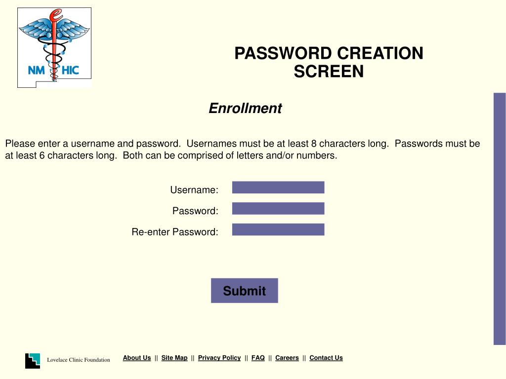 PASSWORD CREATION SCREEN