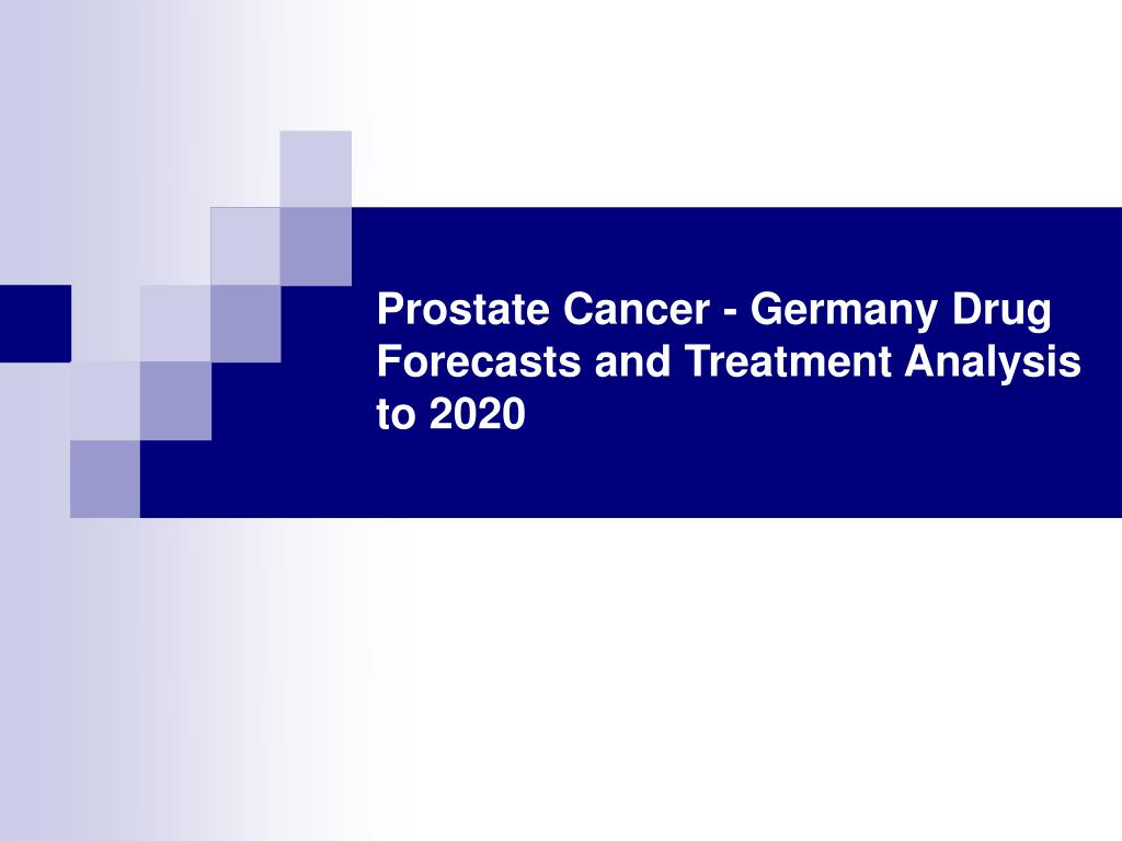 prostate cancer germany drug forecasts and treatment analysis to 2020 l.