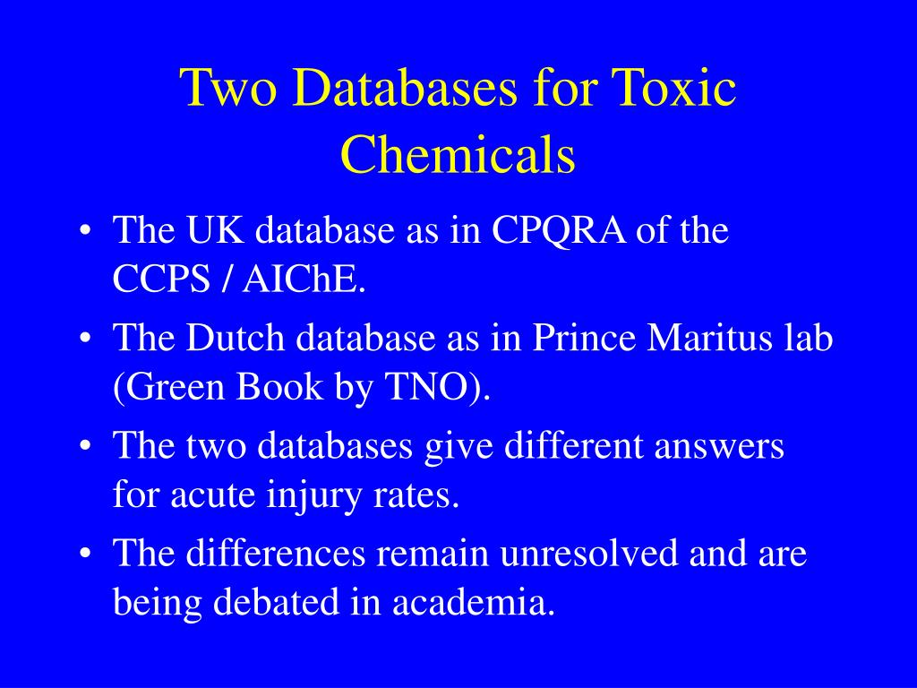 Two Databases for Toxic Chemicals