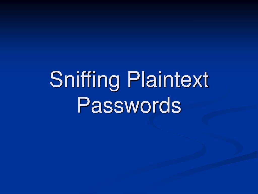 Sniffing Plaintext Passwords