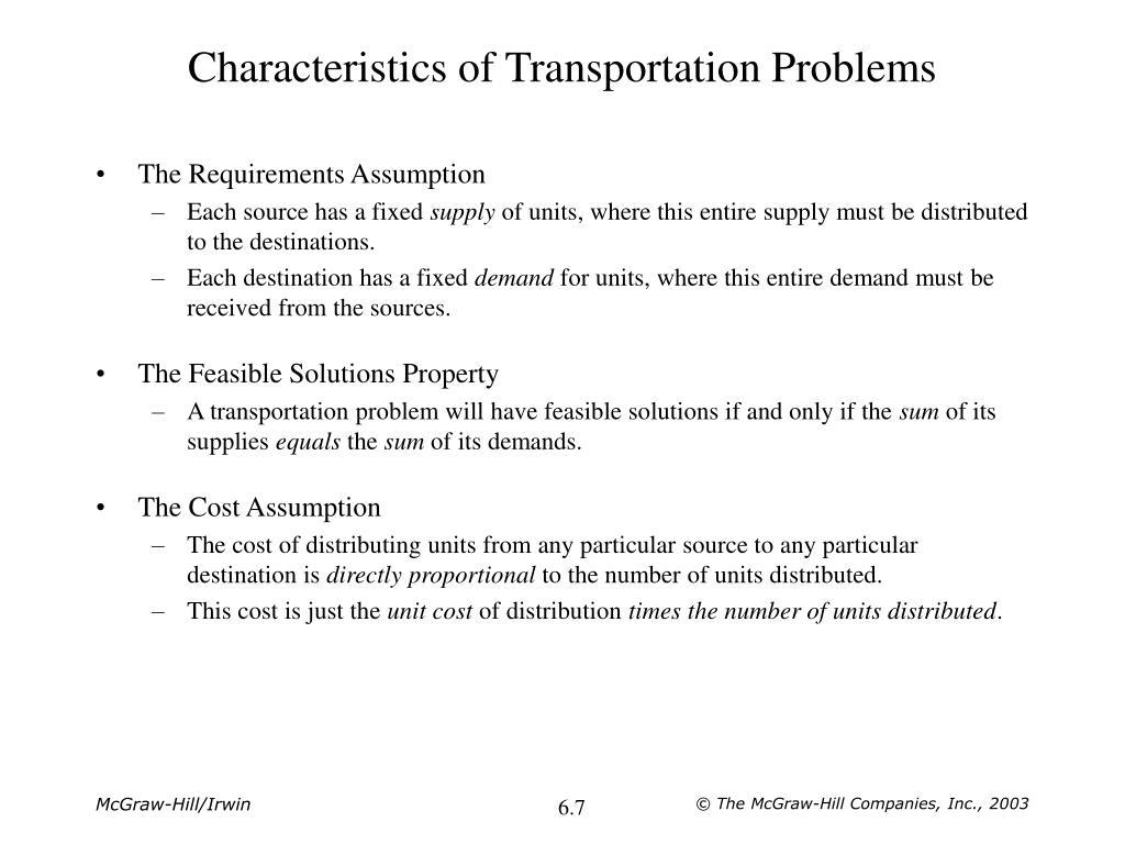 Characteristics of Transportation Problems
