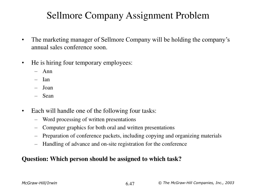 Sellmore Company Assignment Problem