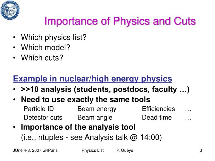 Importance of physics and cuts