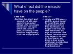 what effect did the miracle have on the people