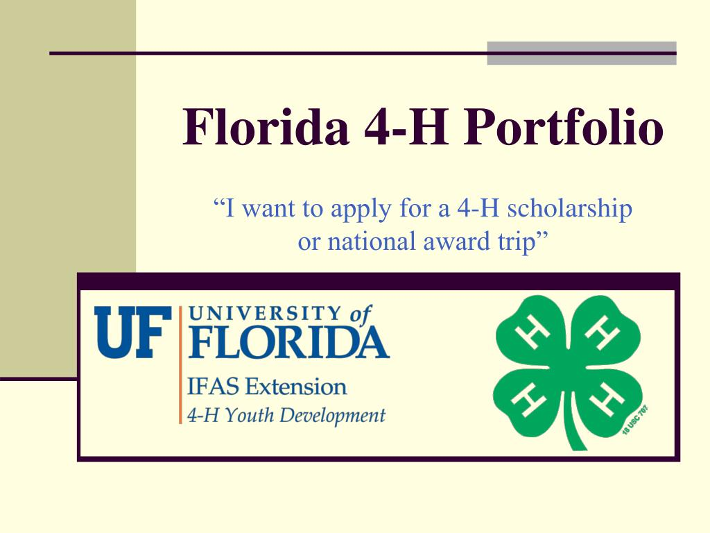 florida 4 h portfolio i want to apply for a 4 h scholarship or national award trip l.