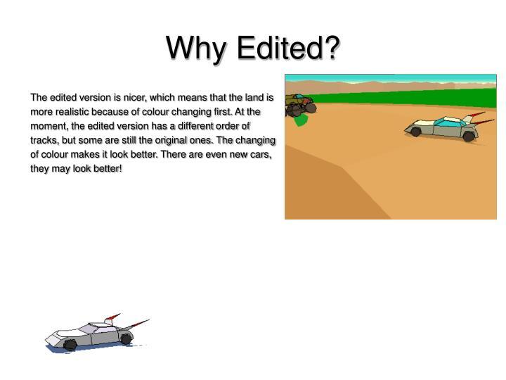 Why Edited?