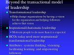 beyond the transactional model of leadership1